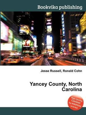 Yancey County, North Carolina (Paperback): Jesse Russell, Ronald Cohn
