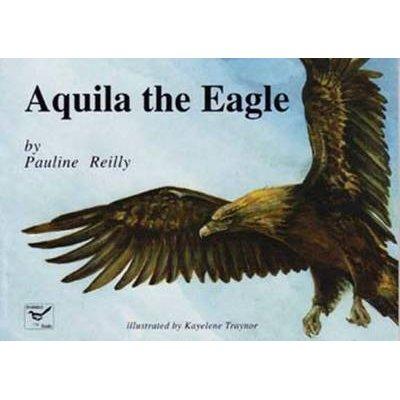 Aquila the Eagle (Paperback): Pauline Reilly