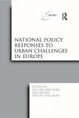 National Policy Responses to Urban Challenges in Europe (Electronic book text): Leo Van Den Berg, Erik Braun
