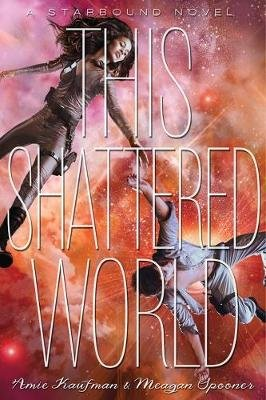 This Shattered World (Hardcover): Amie Kaufman