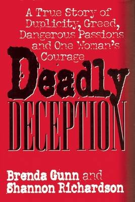 Deadly Deception (Hardcover, illustrated edition): Gunn Brenda, Richardson Shann
