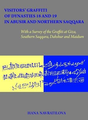 Visitors' Graffiti of Dynasties 18 and 19 in Abusir and Northern Saqqara 2015 (Hardcover):
