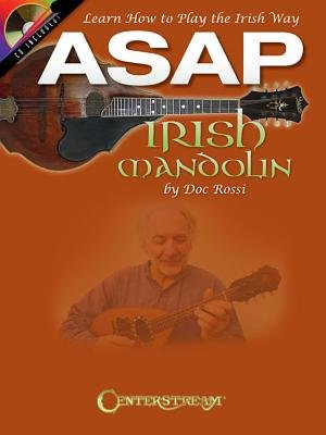 Doc Rossi - ASAP Irish Mandolin - Learn How To Play The Irish Way (Book/CD) (Paperback):