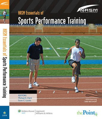 NASM Essentials of Sports Performance Training (Hardcover): National Academy of Sports Medicine (NASM)