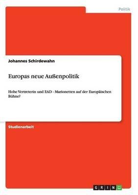 Europas Neue Aussenpolitik (German, Paperback): Johannes Schirdewahn