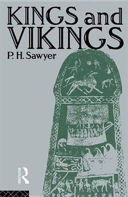 Kings and Vikings (Electronic book text): P.H. Sawyer