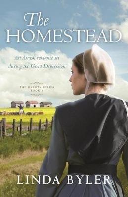 The Homestead (Paperback): Linda Byler