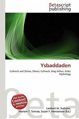 Ysbaddaden (Paperback): Lambert M. Surhone, Mariam T. Tennoe, Susan F. Henssonow