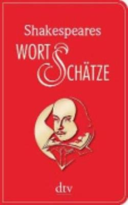 Shakespeares Wortschatze (German, Paperback): William Shakespeare