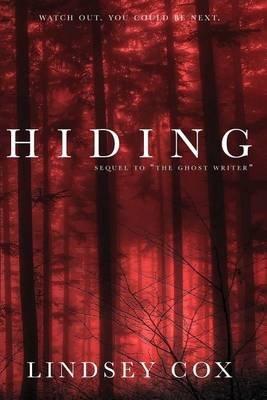 Hiding (Paperback): Lindsey Cox