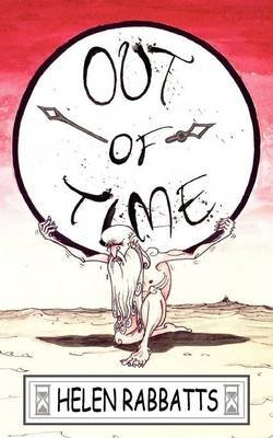 Out of Time (Paperback): Helen Rabbats