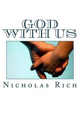 God with Us - The Key to a Victorious Life (Paperback): Nicholas Rich