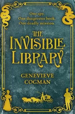 The Invisible Library (Paperback, Main Market Ed.): Genevieve Cogman