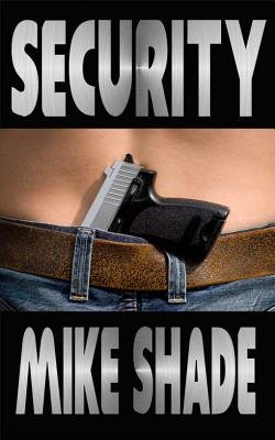 Security (Electronic book text): Mike Shade