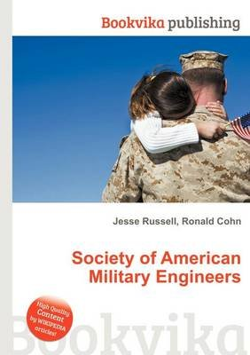 Society of American Military Engineers (Paperback): Jesse Russell, Ronald Cohn