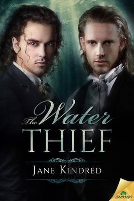 The Water Thief (Electronic book text): Jane Kindred