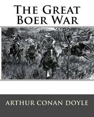 The Great Boer War (Paperback): MR Arthur Conan Doyle