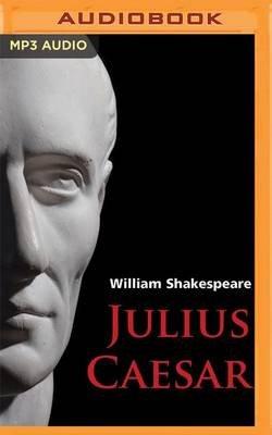 Julius Caesar (MP3 format, CD): William Shakespeare