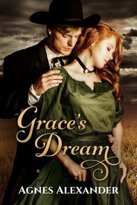 Grace's Dream (Electronic book text): Agnes Alexander
