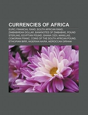 Currencies of Africa - Euro, Financial Rand, South African Rand
