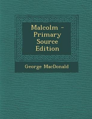 Malcolm - Primary Source Edition (English, German, Paperback): George MacDonald
