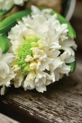 Romantic White Hyacinth Flowers on a Rustic Bench in the Garden Journal - 150 Page Lined Notebook/Diary (Paperback): Cs...