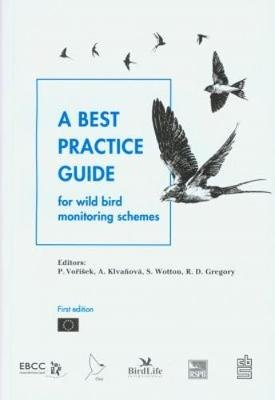 A Best Practice Guide for Wild Bird Monitoring Schemes (Paperback):