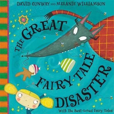 The Great Fairy Tale Disaster (Paperback): David Conway