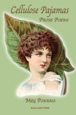 Cellulose Pajamas (Paperback): Meg Pokrass