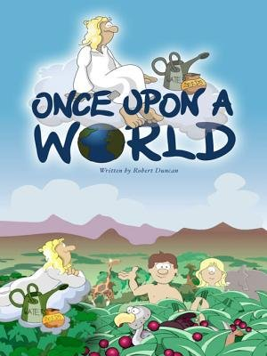 Once Upon a World - The Old Testament (Electronic book text): Robert Duncan