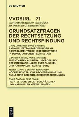 Grundsatzfragen Der Rechtsetzung Und Rechtsfindung - Referate Und Diskussionen Auf Der Tagung Der Vereinigung Der Deutschen...