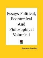 Essays Political, Economical And Philosophical Volume 1 (Paperback): Benjamin Rumford