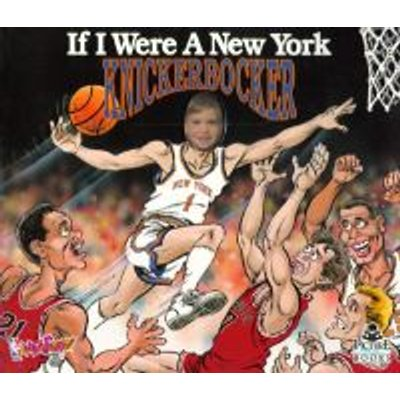 If I Were a New York Knick (Hardcover): Joseph D'Andrea, Bill Wilson