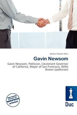 Gavin Newsom (Paperback): Jordan Naoum