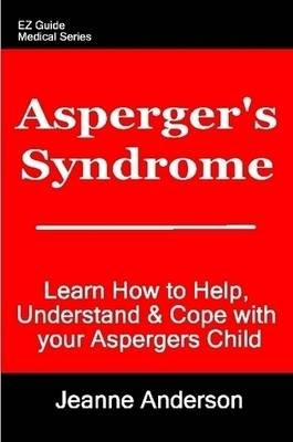 Asperger's Syndrome (Paperback): Jeanne Anderson