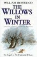 The Willows in Winter (Hardcover): William Horwood