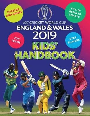 ICC Cricket World Cup 2019 Kids' Handbook (Paperback): Clive Gifford