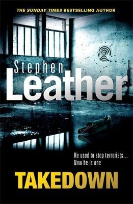 Takedown (Paperback): Stephen Leather