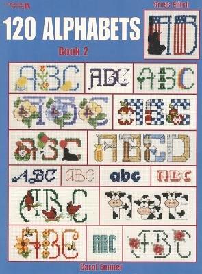120 Alphabets, Book 2 (Paperback): Carol Emmer