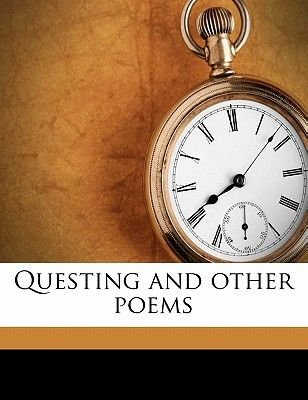 Questing and Other Poems (Paperback): Annie Marion Fox