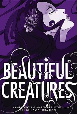 Beautiful Creatures: The Manga (Electronic book text): Kami Garcia, Margaret Stohl
