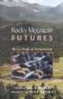 Rocky Mountain Futures - An Ecological Perspective (Hardcover, Second and Revi): Jill Baron