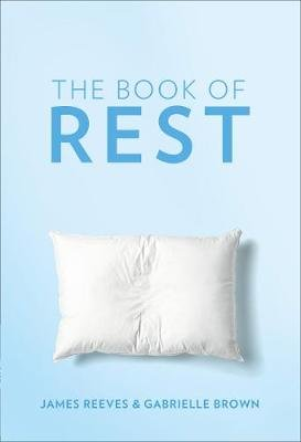The Book of Rest (Paperback): James Reeves, Gabrielle Brown
