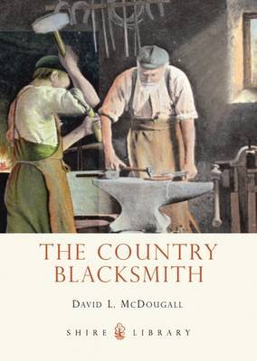 The Country Blacksmith (Electronic book text): David L. McDougall