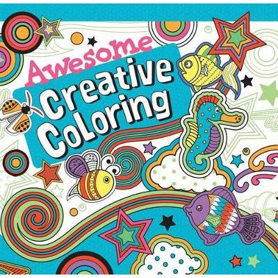 Awesome Creative Coloring (Paperback): Parragon Books Ltd
