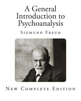 A General Introduction to Psychoanalysis (Paperback): Sigmund Freud