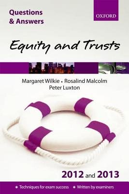 Q & A Revision Guide: Equity and Trusts 2012/2013 (Paperback, 8th Revised edition): Margaret Wilkie, Rosalind Malcolm, Peter...