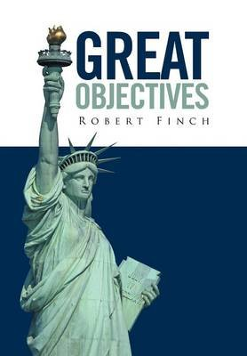 Great Objectives (Hardcover): Robert Finch