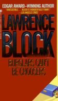 Burglars Can't be Choosers (Paperback, Open market ed): Lawrence Block