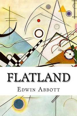 Flatland - A Romance of Many Dimensions, 2nd, Revised Edition (Paperback): Edwin Abbott